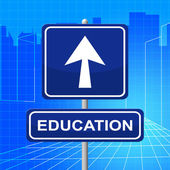 Education Sign Indicates Study Educate And Arrow — Stock Photo