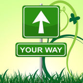 Your Way Indicates Display Option And Arrows — Stock Photo