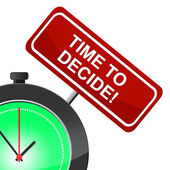 Time To Decide Indicates Option Uncertain And Evaluation — Stock Photo