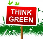 Think Green Indicates Earth Day And About — Stock Photo