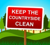 Keep Countryside Clean Represents Untouched Environment And Landscape — Stockfoto
