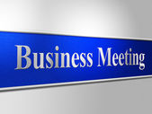 Business Meetings Indicates Assembly Company And Corporate — 图库照片