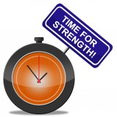 Time For Strength Represents Vigour Hard And Might — Stock Photo
