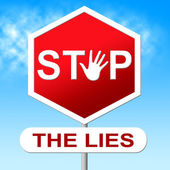 Lies Stop Represents No Lying And Deceit — Stock Photo