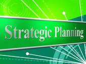Strategic Planning Means Business Strategy And Idea — Stock Photo
