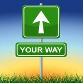 Your Way Represents Advertisement Own And Arrow — Stock Photo