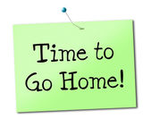 Time Go Home Shows See You Soon And Advertisement — Stock Photo