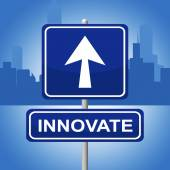 Innovate Sign Shows Arrow Placard And Arrows — Stock Photo