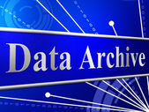 Data Archive Means File Transfer And Archives — Stock Photo