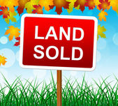 Land Sold Indicates Real Estate Agent And Property — Stock Photo