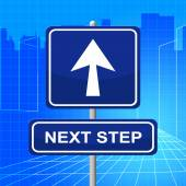 Next Step Represents Arrow Display And Progression — Stockfoto