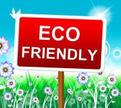 Eco Friendly Indicates Earth Day And Conservation — Stock Photo