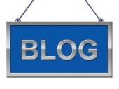 Blog Sign Means Placard Advertisement And Blogger — Stock Photo
