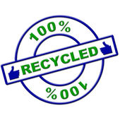 Hundred Percent Recycled Means Go Green And Completely — Stock Photo