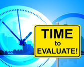 Time To Evaluate Indicates Right Now And Assessment — Stock Photo
