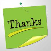 Thanks Message Represents Thankful Appreciate And Communicate — Stock Photo