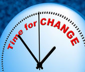 Time For Change Shows Right Now And Changing — Stock Photo