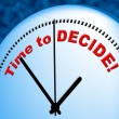Time To Decide Shows At The Moment And Choose — Stock Photo #56005703