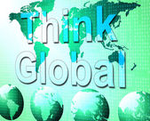 Think Global Indicates Earth Reflection And Contemplation — Stock Photo