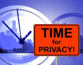 Time For Privacy Means At The Moment And Confidentiality — Stock Photo