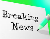 Breaking News Means At The Moment And Info — Stock Photo