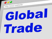 Global Trade Shows Commerce Globalize And E-Commerce — Stock Photo