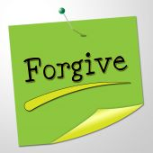 Forgive Note Indicates Let Off And Absolve — Stock Photo