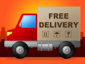 Free Delivery Represents With Our Compliments And Delivering — Stock Photo