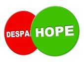Hope Sign Represents Wants Display And Wishful — Stock Photo