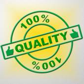 Hundred Percent Quality Means Guarantee Certified And Perfection — Stock Photo