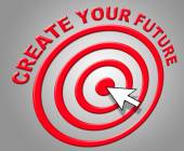 Create Your Future Indicates Forecasting Build And Prediction — Stock Photo