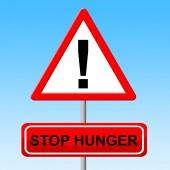 Stop Hunger Shows Lack Of Food And Danger — Stock Photo