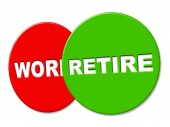 Retire Sign Shows Finish Work And Advertisement — Stock Photo