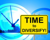 Time To Diversify Represents At The Moment And Currently — Stock Photo