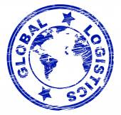 Global Logistics Represents Coordination Globally And Strategies — Stok fotoğraf