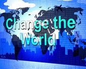 Change The World Represents Reform Reforms And Revise — Стоковое фото