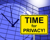 Time For Privacy Represents At Present And Confidentiality — Stock Photo