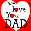 We Love Dad Shows Father's Day And Boyfriend — Stock Photo #57497109