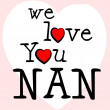 Постер, плакат: We Love Nan Shows Dating Devotion And Gran