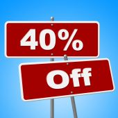 Forty Percent Off Means Signboard Savings And Signs — ストック写真