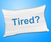 Tired Pillow Represents Bed Insomnia And Bedding — Stock Photo