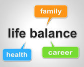 Life Balance Means Equal Value And Balanced — Stock Photo