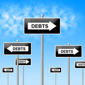 Debts Sign Shows Financial Obligation And Finance — Stock Photo