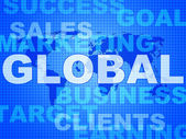Global Words Shows World Biz And Globalisation — Photo