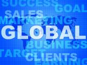 Global Words Shows World Biz And Globalisation — Stock Photo