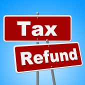 Tax Refund Signs Represents Restitution Taxpayer And Reimburse — 图库照片