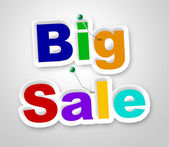 Big Sale Sign Represents Offer Retail And Closeout — Stock Photo