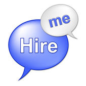 Hire Me Sign Indicates Job Applicant And Employment — Stock Photo