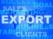 Export Words Shows Sell Overseas And Commerce — Stock Photo