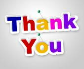 Thank You Sign Indicates Many Thanks And Appreciate — Stock Photo